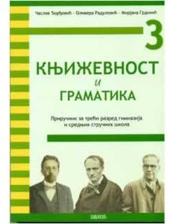 Književnost i Gramatika 3 - Priručnik za 3. razred gimnazija i srednjih stručnih škola