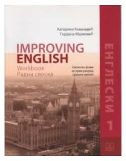 Improving English - Engleski jezik - radna sveska za 1. razred gimnazije i stručne škole