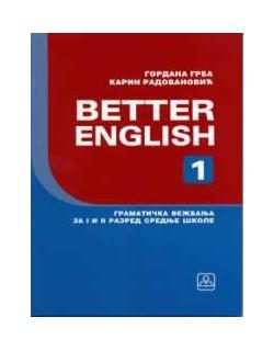 Better English 1 - Gramatička vežbanja za 1. i 2. razred srednje škole