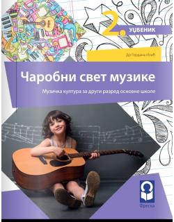 Čarobni svet muzike. muzička kultura za 2. razred