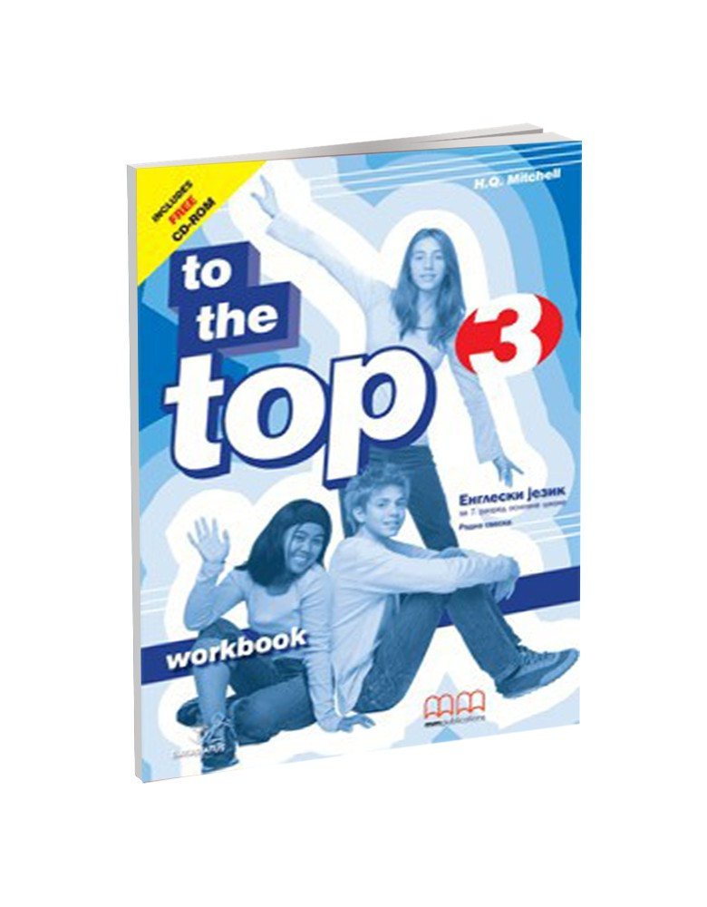 To The Top 3 - radna sveska za 7. razred osnovne škole