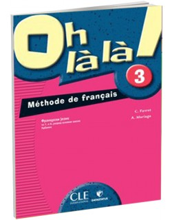 Oh la la 3 Methode de Francais - udzbenik za 7. i 8. razred osnovne škole