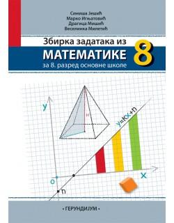Matematika 8 - zbirka zadataka iz matematike za 8. razred osnovne škole