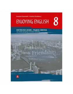 Enjoying english 8 - engleski jezik - radna sveska za 8. razred osnonve škole