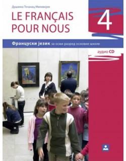 LE FRANCAIS POUR NOUS 4 - francuski jezik, udzbenik za 8. razred osnovne škole