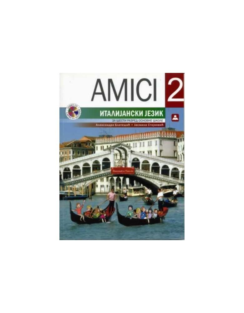 AMICI 2 - Italijanski jezik, udzbenik za 6. razred osnovne škole