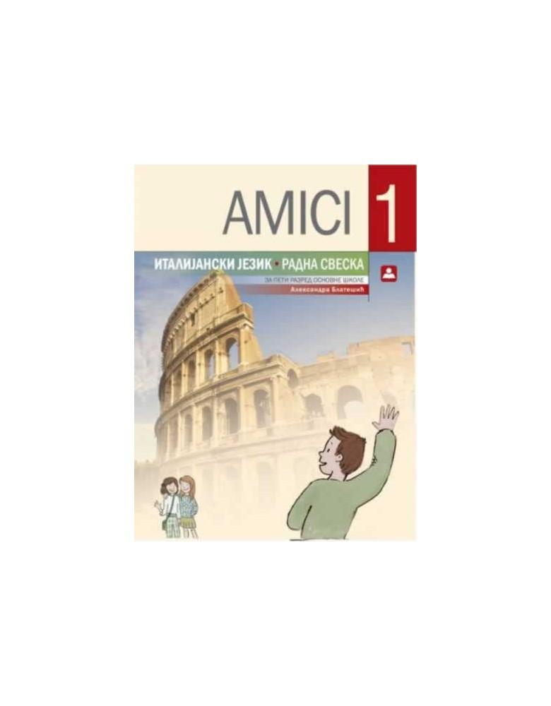 AMICI 1 - Italijanski jezik, radna sveska za 5. razred osnovne škole