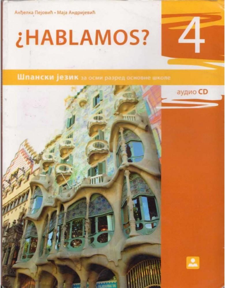 HABLAMOS? 4 - španski jezik, udzbenik za 8. razred osnovne škole